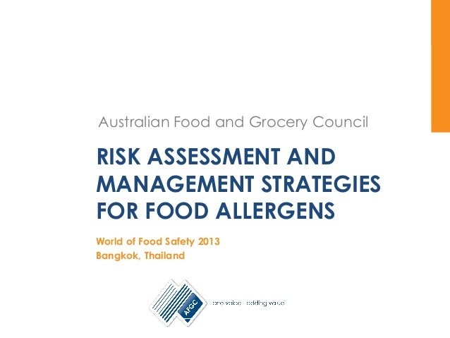 Australian Food and Grocery Council Australian Food and Grocery Council RISK ASSESSMENT AND MANAGEMENT STRATEGIES FOR FOOD...