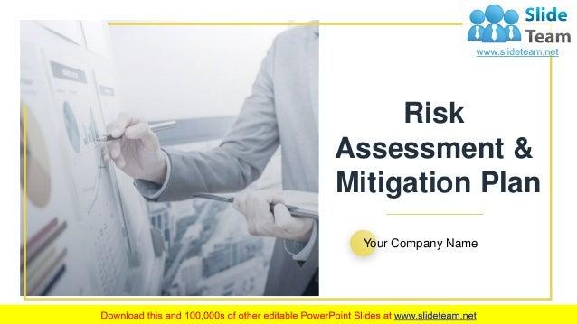 Risk Assessment And Mitigation Plan Powerpoint Presentation Slides