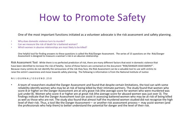 How to Promote Safety      One of the most important functions initiated as a volunteer advocate is the risk assessment an...