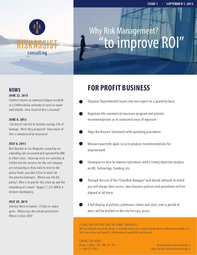 """ISSUE 1  .  SEPTEMBER 1. 2013  Why Risk Management?  """"to improve ROI""""  NEWS JUNE 22. 2013 Summer storms in Canmore/Calgary..."""