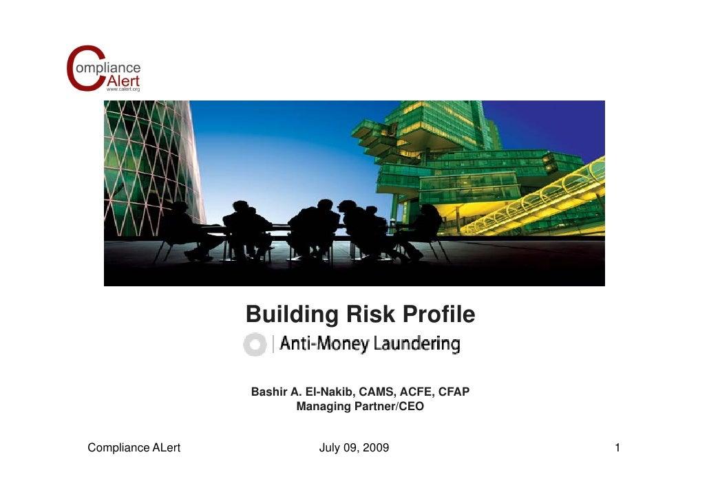 Building Ri k P fil                    B ildi Risk Profile                      Bashir A. El-Nakib, CAMS, ACFE, CFAP      ...