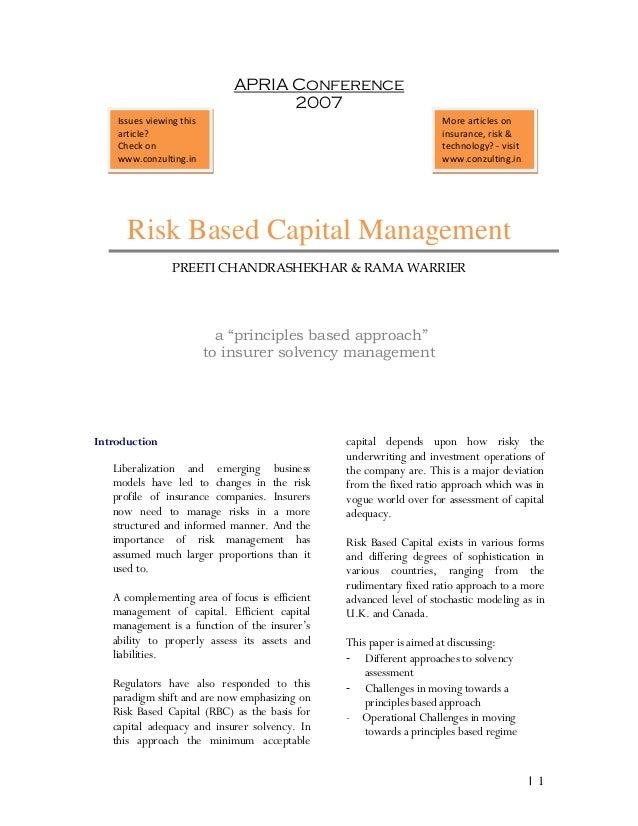 "  1 APRIA Conference 2007 Risk Based Capital Management PREETI CHANDRASHEKHAR & RAMA WARRIER a ""principles based approach""..."