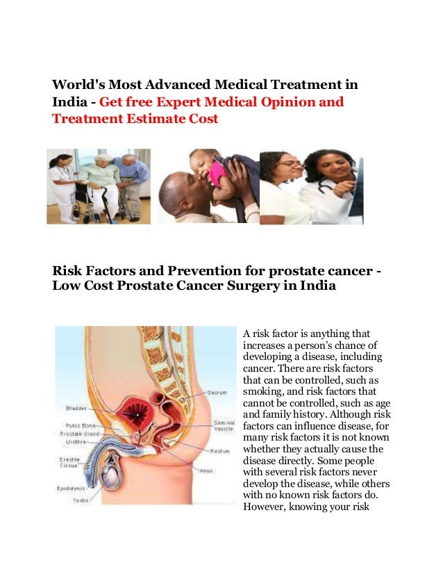 World's Most Advanced Medical Treatment in India - Get free Expert Medical Opinion and Treatment Estimate Cost Risk Factor...