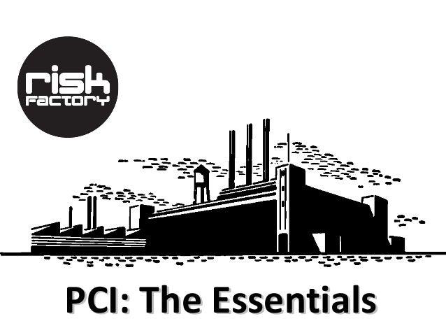 PCI: The Essentials