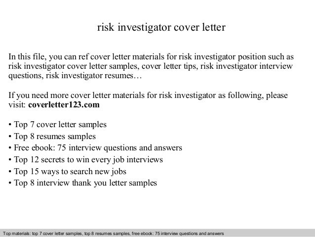 Risk Investigator Cover Letter In This File, You Can Ref Cover Letter  Materials For Risk ...