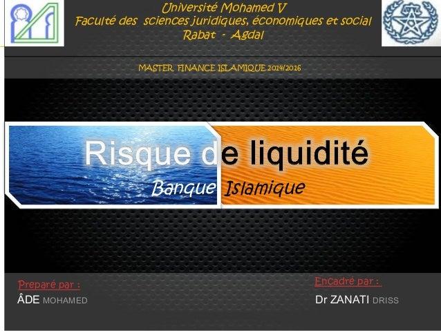Université Mohamed V Faculté des sciences juridiques, économiques et social Rabat - Agdal Banque Islamique ÂDE MOHAMED Dr ...