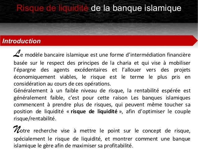 Le risque de liquidité des banques islamiques Slide 2