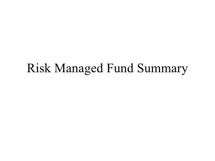 Risk Managed Fund Summary