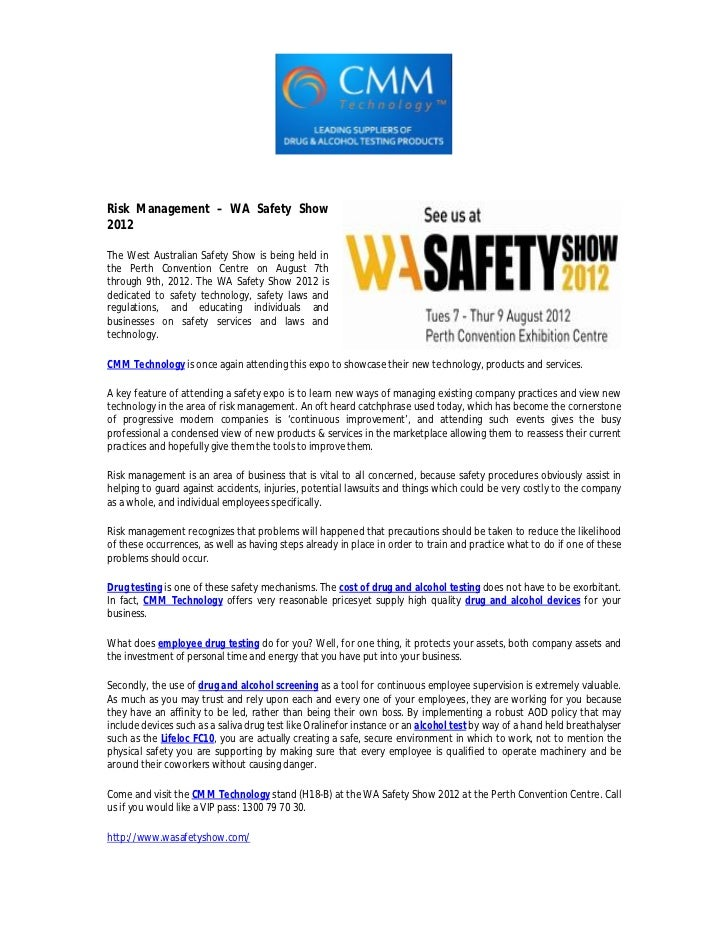 Risk Management – WA Safety Show2012The West Australian Safety Show is being held inthe Perth Convention Centre on August ...