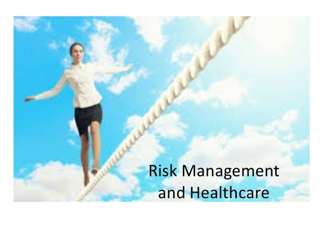Risk Management and Healthcare