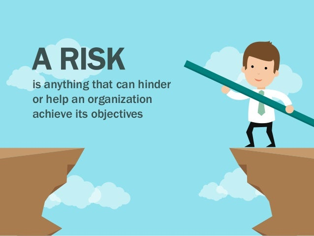 Risk Management: Managing the Unavoidable Slide 2