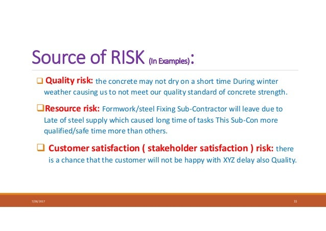  Quality risk: the concrete may not dry on a short time During winter weather causing us to not meet our quality standard...