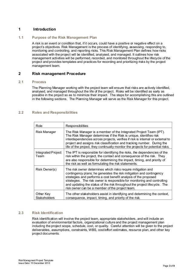 Risk Managment Project Template Issue Date: 15 December 2016 Page 3 of 9 1 Introduction 1.1 Purpose of the Risk Management...