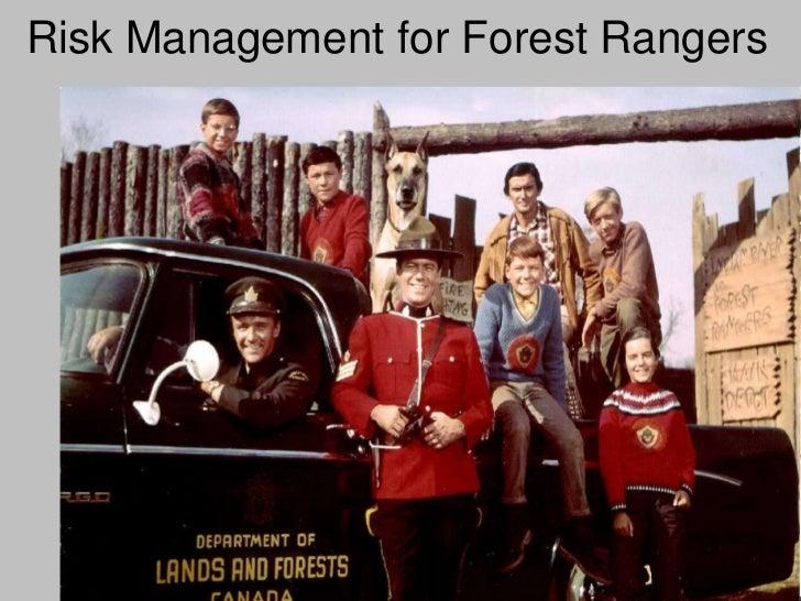 Risk Management for Forest Rangers                                 1