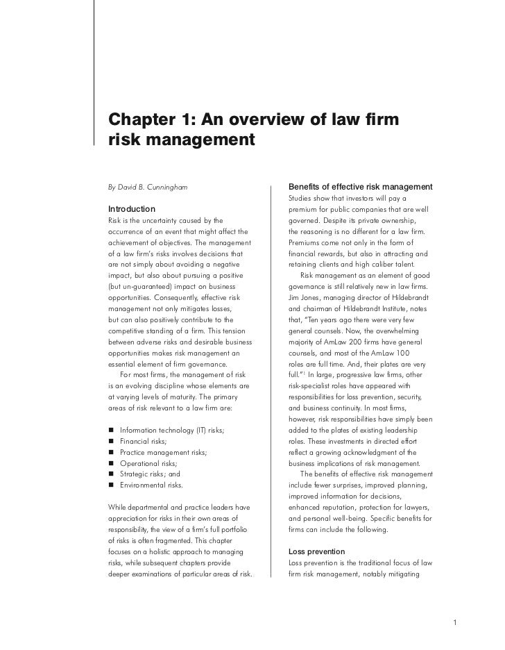 Chapter 1: An overview of law firmrisk managementBy David B. Cunningham                                Benefits of effecti...