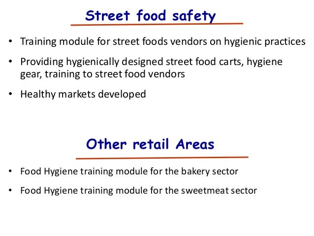 the sanitation and hygiene of street food vendors essay Sanitary conditions of food vending sites and food handling practices of street food vendors in benin city, nigeria: implication for food hygiene and safety.