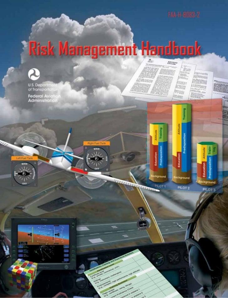 Risk Management Handbook              2009        U.S. Department of Transportation     FEDERAL AVIATION ADMINISTRATION   ...