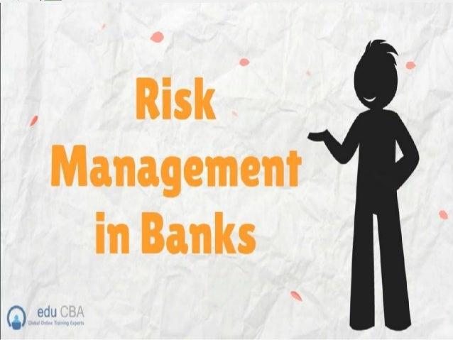 risk management in banks. Black Bedroom Furniture Sets. Home Design Ideas