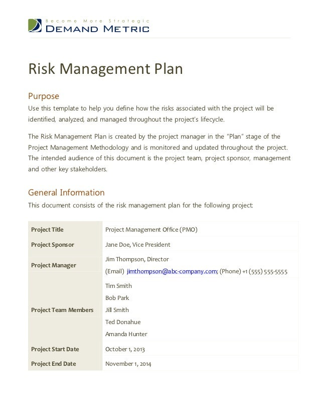 Risk management plan demand metric risk management planpurposeuse this template to help you define how the risks associated with the project maxwellsz