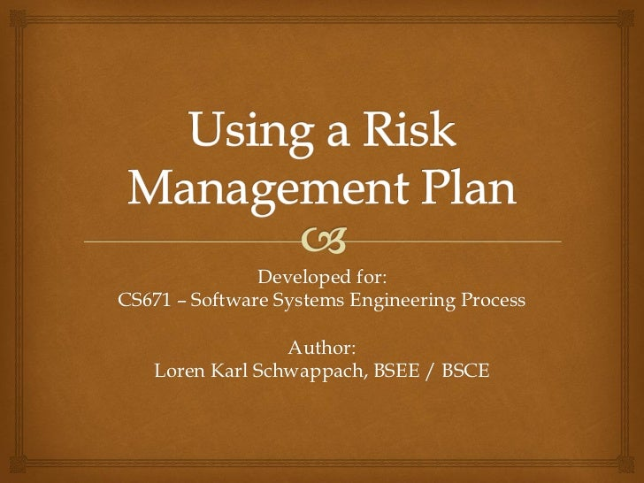 Developed for:CS671 – Software Systems Engineering Process                 Author:   Loren Karl Schwappach, BSEE / BSCE
