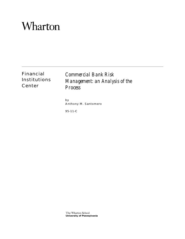 Financial      Commercial Bank RiskInstitutions   Management: an Analysis of theCenter         Process               by   ...
