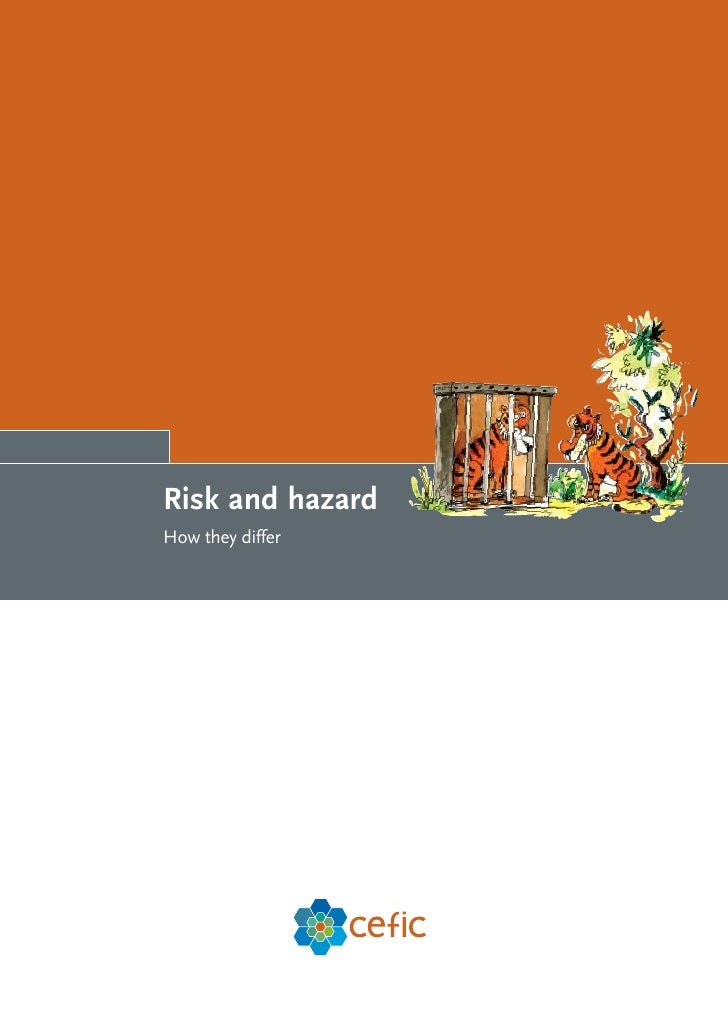 Risk and hazard How they differ