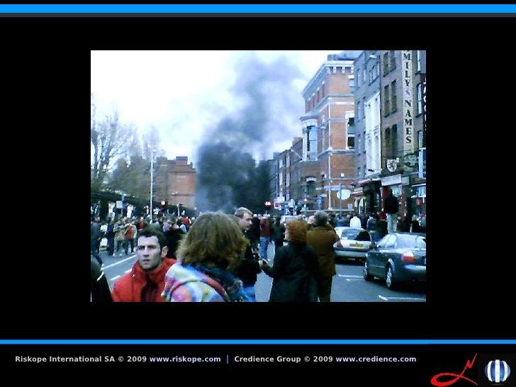 Riskope International SA © 2009 www.riskope.com   | Credience Group © 2009 www.credience.com   11