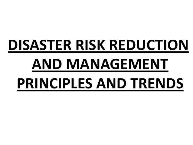Disaster Risk Reduction and Management