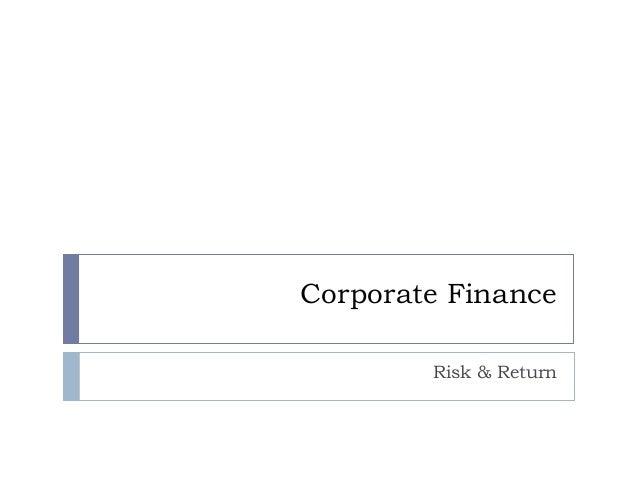 Corporate Finance Risk & Return