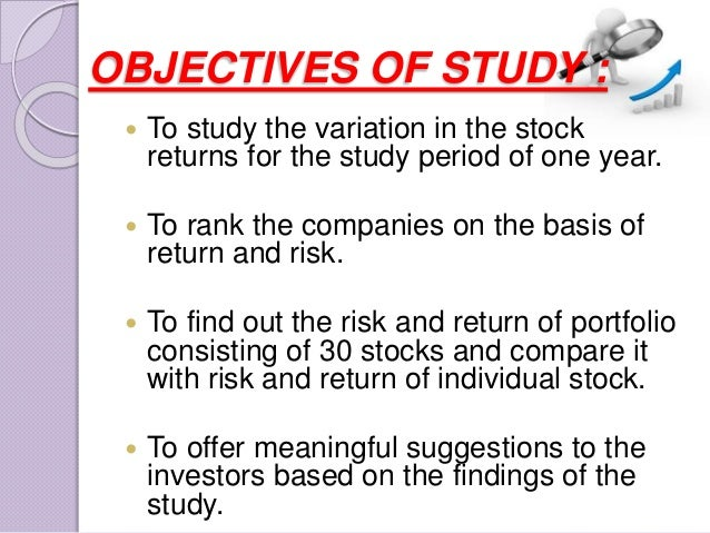 a study on risk and return An empirical analysis of the risk-return preferences of individual investors  [ 13]institutional investor study report of the securities and.