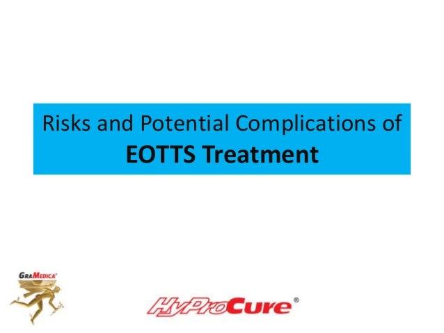 Risks and Potential Complications ofEOTTS Treatment