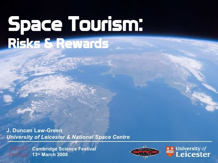 Space tourism risks and rewards for Outer space leicester