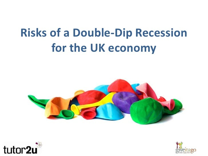 Risks of a Double-Dip Recession for the UK economy<br />