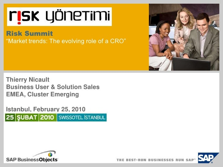 """Risk Summit""""Market trends: The evolving role of a CRO""""<br />Thierry Nicault<br />Business User & Solution Sales<br />EMEA,..."""