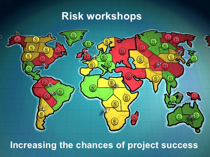 Risk workshops Increasing the chances of project success