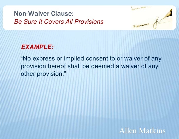 Risky business contract provisions that may seem harmless but can wr non waiver platinumwayz