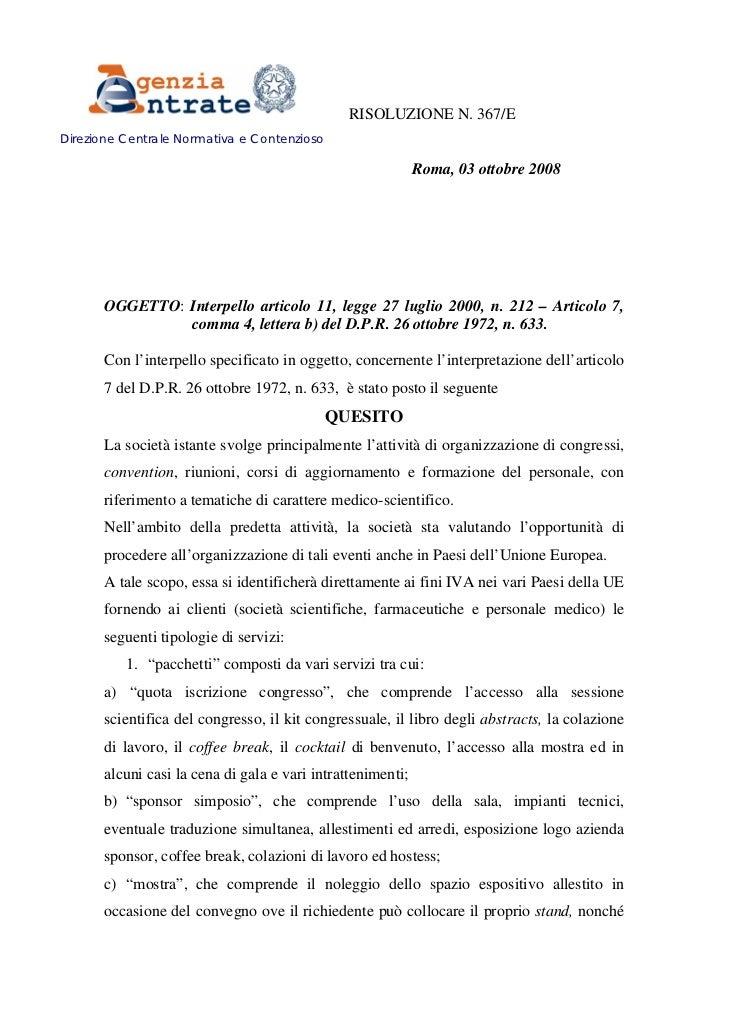 RISOLUZIONE N. 367/EDirezione Centrale Normativa e Contenzioso                                                            ...
