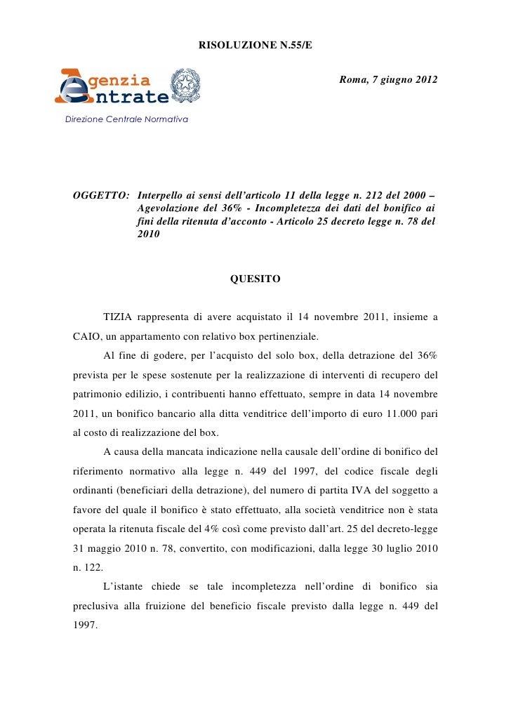 RISOLUZIONE N.55/E                                                              Roma, 7 giugno 2012Direzione Centrale Norm...