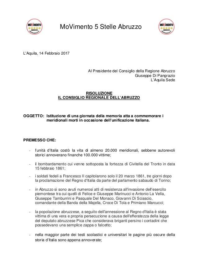 MoVimento 5 Stelle Abruzzo L'Aquila, 14 Febbraio 2017 Al Presidente del Consiglio della Regione Abruzzo Giuseppe Di Pangra...