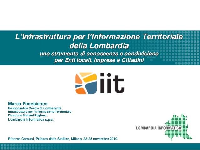 L'Infrastruttura per l'Informazione Territoriale della Lombardia uno strumento di conoscenza e condivisione per Enti local...