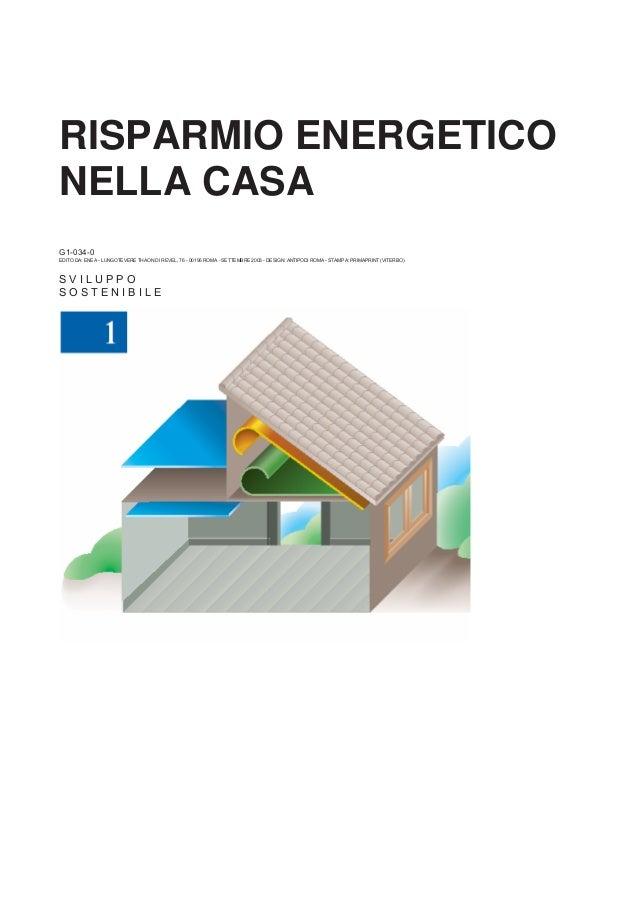 Risparmio energetico casa guida e consigli dall 39 enea - Risparmio energetico casa ...