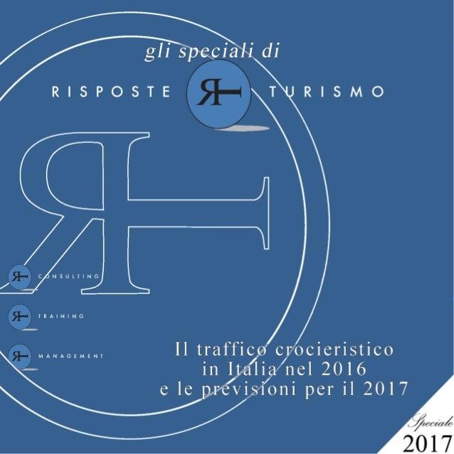 Speciale Crociere 2016 | Il traffico crocieristico in Italia nel 2016 e le previsioni per il 2017