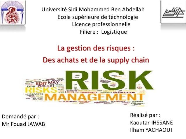 Université Sidi Mohammed Ben Abdellah Ecole supérieure de téchnologie Licence professionnelle Filiere : Logistique La gest...