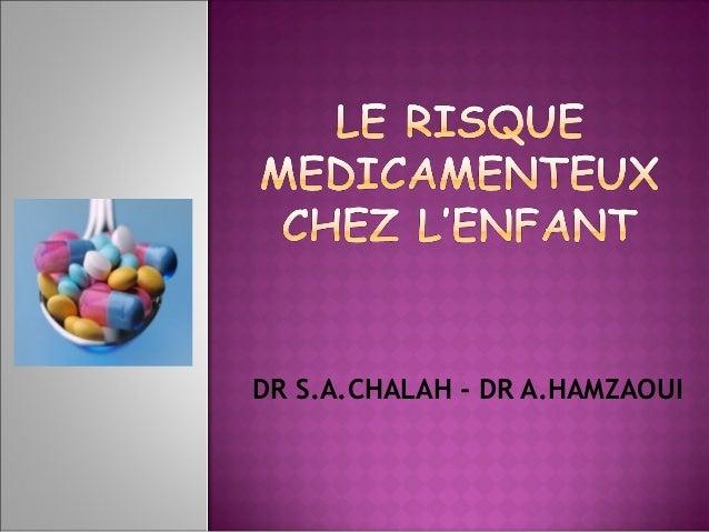 DR S.A.CHALAH - DR A.HAMZAOUI