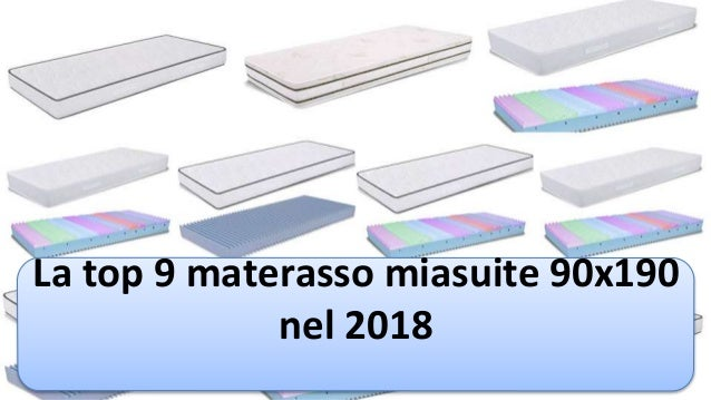 La top 9 materasso miasuite 90x190 nel 2018