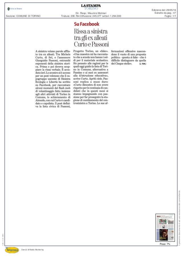 Tiratura: 200.764 Diffusione: 245.377 Lettori: 1.294.000 Dir. Resp.: Maurizio Molinari Servizi di Media Monitoring Sezione...