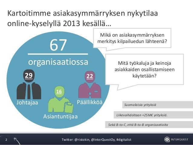 4 Vinkkiä liiketoiminnan kehittämiseen asiakkaiden kanssa - Havaintoja tutkimuksista Slide 2