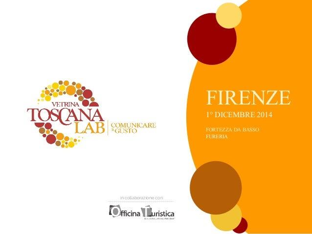 in collaborazione con  FIRENZE  1° DICEMBRE 2014  FORTEZZA DA BASSO  FURERIA
