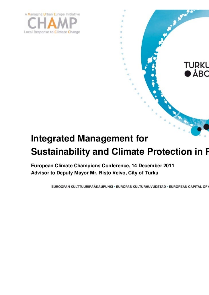 Integrated Management forSustainability and Climate Protection in PracticeEuropean Climate Champions Conference, 14 Decemb...