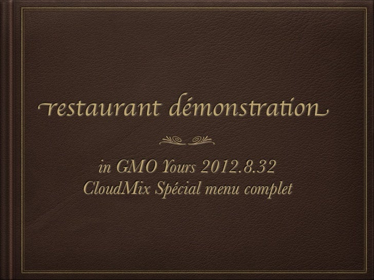 restaurant démonstration     in GMO Yours 2012.8.32   CloudMix Spécial menu complet